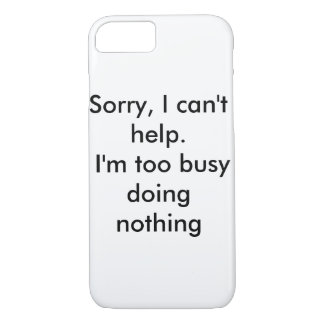 Too Busy iPhone Case
