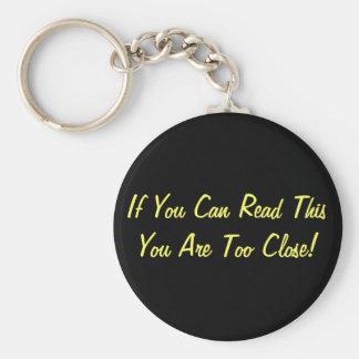 Too Close Keychain