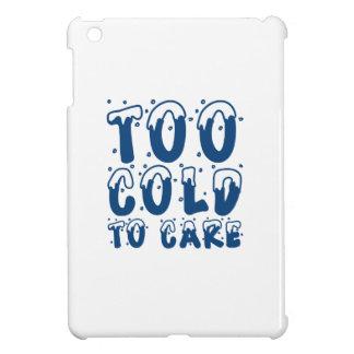 Too Cold To Care iPad Mini Covers