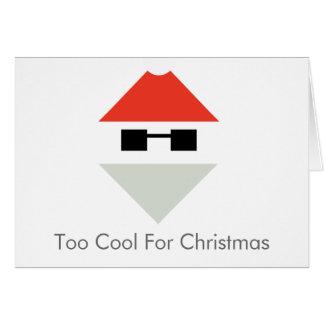 Too Cool for Christmas Card