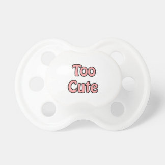 'Too Cute' pink text dummy
