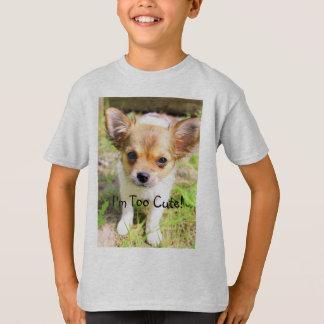Too Cute Puppy T-Shirt