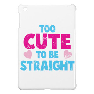Too cute to be STRAIGHT! distressed cute version Cover For The iPad Mini