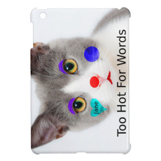 """""""Too Hot For Words"""" Cat With Clown Makeup Case For The iPad Mini"""