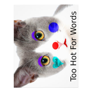 """""""Too Hot For Words"""" Cat With Clown Makeup Letterhead"""