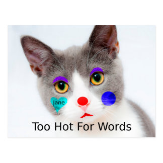 """Too Hot For Words"" Cat With Clown Makeup Postcard"
