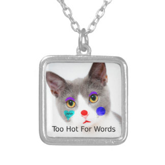 """Too Hot For Words"" Cat With Clown Makeup Silver Plated Necklace"