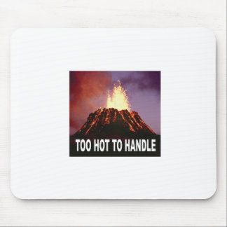 too hot to handle mouse pad