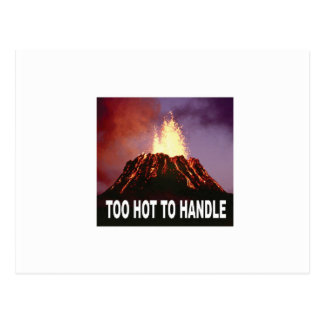 too hot to handle postcard