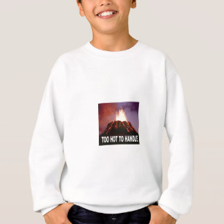 too hot to handle sweatshirt
