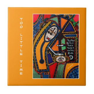 Too Little Time - Orange - Time Pieces Tile