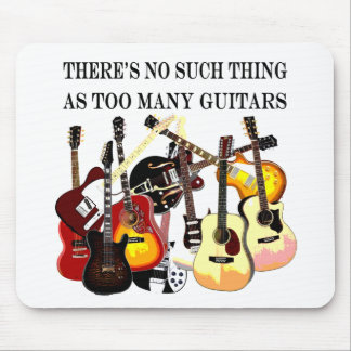 Too Many Guitars Mouse Pad