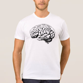 Too Many Tabs Open Brain T-Shirt