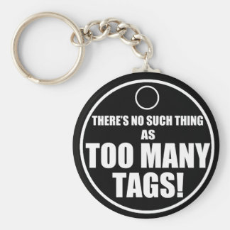 Too Many Tags? Basic Round Button Keychain