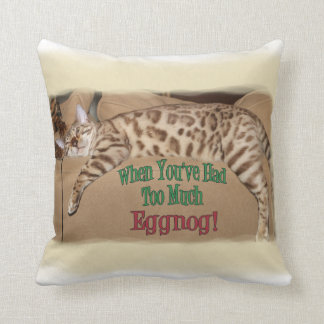 TOO MUCH EGGNOG! THROW PILLOW