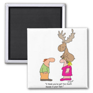 Too Much Moose Square Magnet