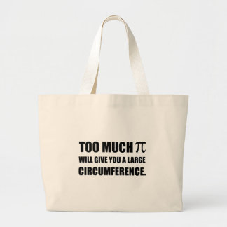 Too Much Pi Symbol Circumference Large Tote Bag