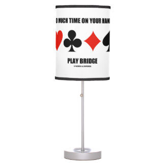 Too Much Time On Your Hands? Play Bridge Table Lamp