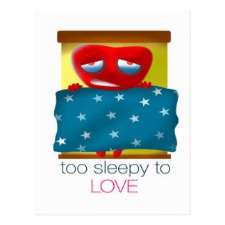 Too Sleepy To Love Postcard