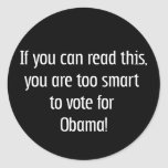 Too smart for Obama t-shirts, pins and more Stickers