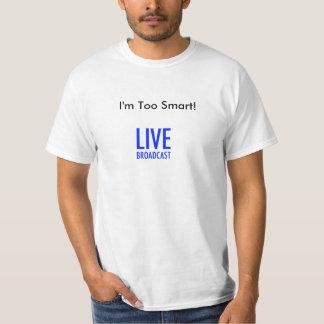 Too Smart Guys T-Shirt
