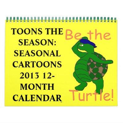 Toons the Season 2013 Calendar