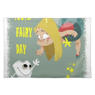Tooth Fairy Day - Appreciation Day Place Mat