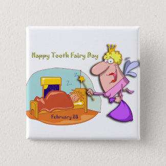 Tooth Fairy Day February 28 2 Inch Square Button