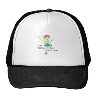 TOOTH FAIRY WAS HERE TRUCKER HAT