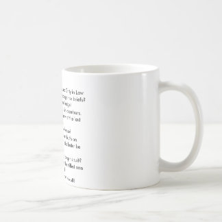 Top 10 things That Sound Dirty in Law 10 Classic White Coffee Mug