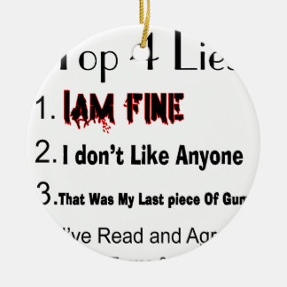 Top 4 Lies Round Ceramic Ornament