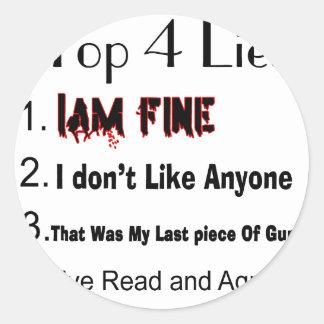 Top 4 Lies Round Sticker