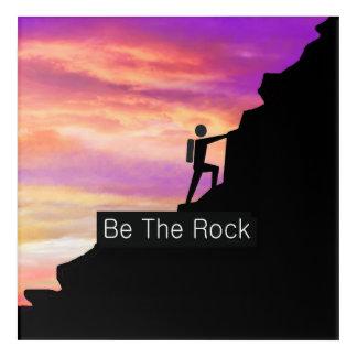 TOP Be the Rock Acrylic Print