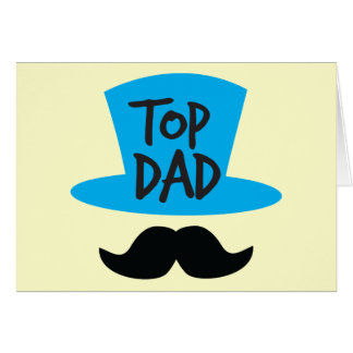 TOP DAD top hat and moustache Cards