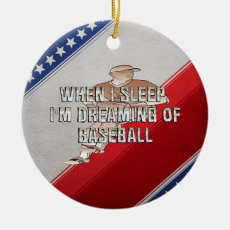 TOP Dreaming of Baseball Ceramic Ornament