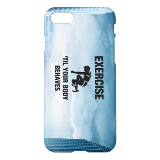 TOP Exercise Til Body Behaves iPhone 8/7 Case