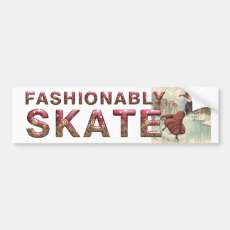 TOP Fashionably Skate Bumper Sticker