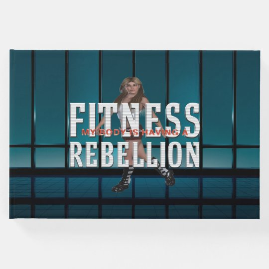 TOP Fitness Rebellion Guest Book