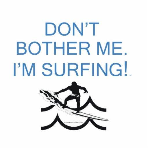TOP I'm Surfing Photo Cut Out