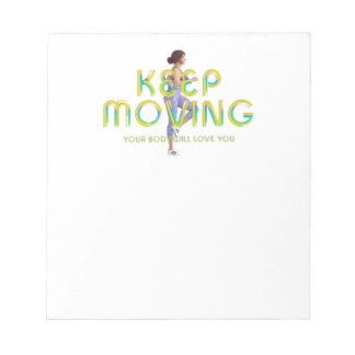 TOP Keep Moving Notepad