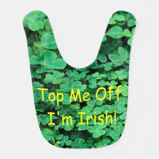 top me off I'm Irish Bib