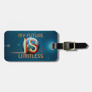 TOP My Future Is Limitless Luggage Tag