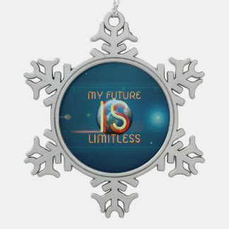 TOP My Future Is Limitless Snowflake Pewter Christmas Ornament