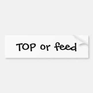 Top or Feed Bumper Stickers
