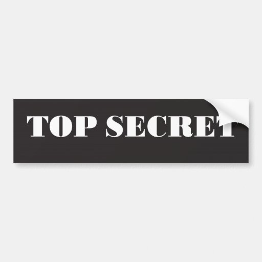 TOP SECRET BUMPER STICKERS