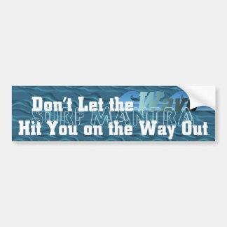 TOP Surf Mantra Bumper Sticker