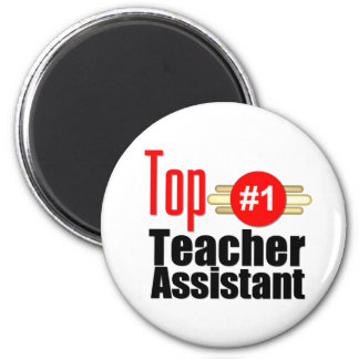 Top Teacher Assistant 2 Inch Round Magnet