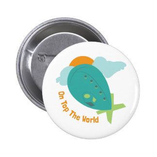 Top The World 2 Inch Round Button