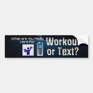 TOP Workout or Text Bumper Sticker