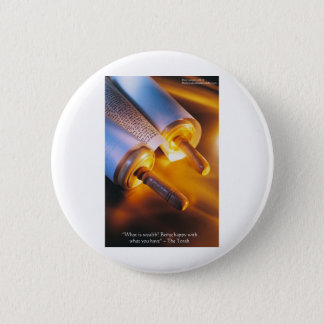 Torah Wisdom (Wealth/Happiness) Gifts, Mugs Etc 2 Inch Round Button